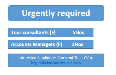 Tour consultants (F)     5Nos,  Accounts Managers (F)      2Nos