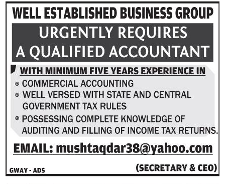 Urgently Required A qualified Accountant for well Established Business Group